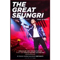 SEUNGRI 1st SOLO TOUR「THE GREAT SEUNGRI」FINAL IN SEOUL