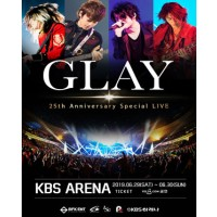GLAY 25th Anniversary Special Live in Seoul