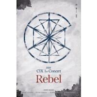 2020 CIX 1st Concert 'Rebel'