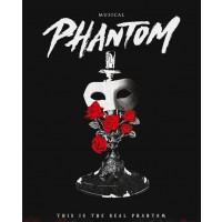 【1次日程】ミュージカル 「PHANTOM」